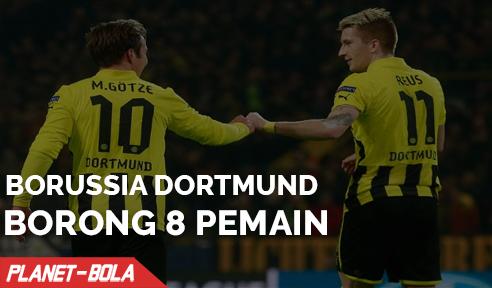 Borrusia Dortmund Borong 8 Pemain