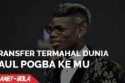 Transfer Termahal Dunia, Paul Pogba ke MU