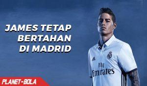 James Rodriguez Tetap Bertahan di Madrid