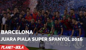 Barcelona Raih Trofi Pertama Musim Ini Dengan Menjuarai Piala Super Spanyol 2016