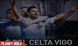 Celta Vigo Juara Trofeo TIM 2016