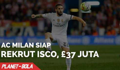 Isco Pindah ke AC Milan dengan Harga £37 Juta