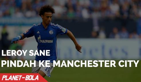 Leroy Sane Gabung ke Manchester City