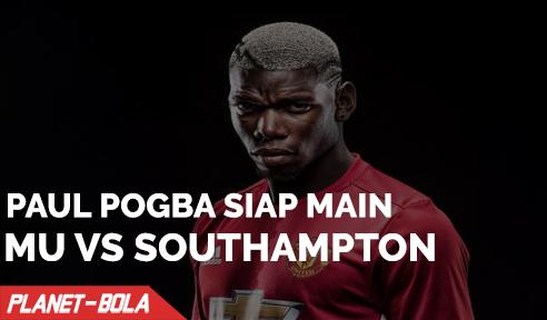 Paul Pogba Akan Main Saat MU Hadapi Southampton