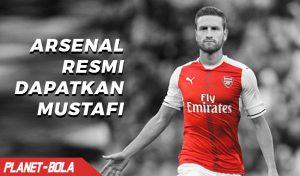 Arsenal Resmi Dapatkan Mustafi