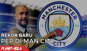 Rekor Baru Pep Guardiola di Manc City