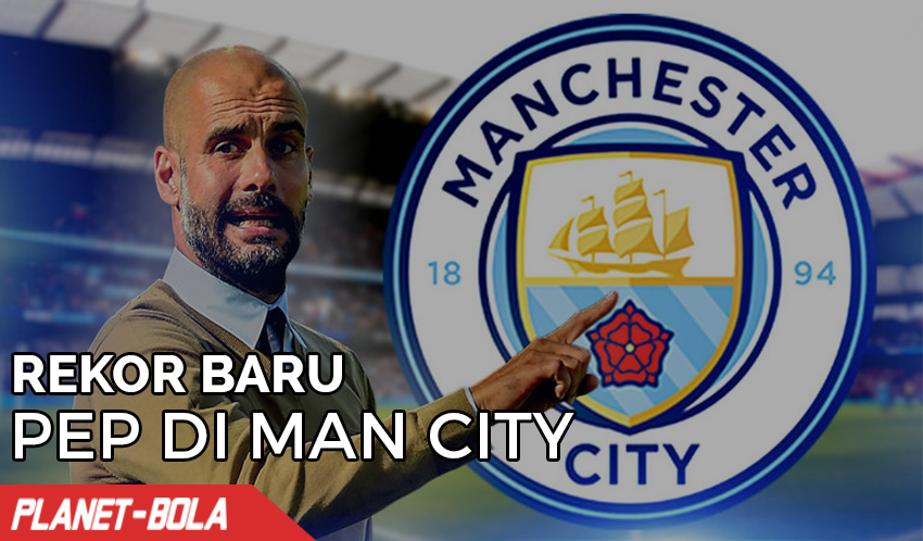 Rekor Baru Pep Guardiola di Manc City