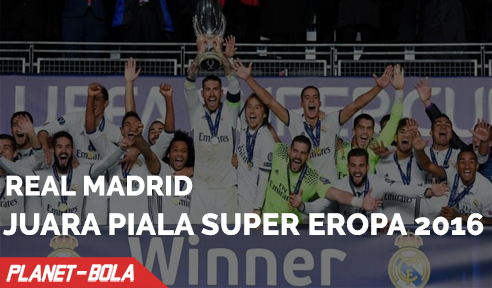 Real Madrid Juara Piala Super Eropa 2016