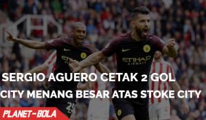 Sergio Aguero Cetak 2 Gol Kemenangan Besar Atas Stoke City