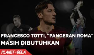 Francesco Totti, Pangeran Roma