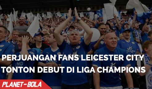 Perjuangan Fans Untuk Menonton Debut Liga Champions Leicester