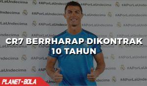 Ronaldo Berharap Real Madrid Mengontrak Dirinya Selama 10 Tahun