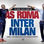 Laga Roma vs Inter yang Memanaskan Liga Italia