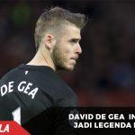 De Gea ingin sekali jadi legenda di Manchester United