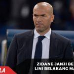 Zidane Janji Benahi Lini Belakang Madrid