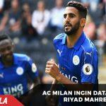 Ke jalur menuju Scudetto, AC Milan ingin datangkan Riyad Mahrez