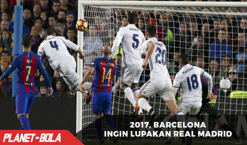Barcelona Ingin Lupakan Real Madrid