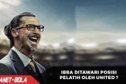 Ibra Ditawari Posisi Pelatih Oleh United