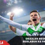 RESMI : Julian Draxler Berlabuh di PSG