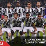 Zidane tak ingin jumpa Juventus di 16 Besar