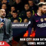Datangkan Messi, Man City pecahkan rekor Transfer Dunia
