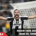 Higuain : Juventus Pasti Juara Liga Champions!