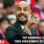 Guardiola : Saya tidak akan pernah kembali ke Barcelona