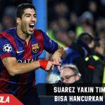 Suarez : Barca masih berpeluang lolos ke babak 8 Besar