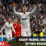 Tantang Real Madrid, Ancelotti optimis Menang