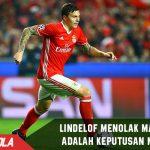 Tolak Man United, Lindelof: itu keputusan mudah !