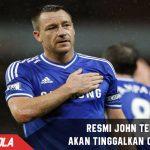 John Terry Resmi tinggalkan Chelsea Musim Depan