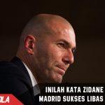 Menang telak dengan Skuat kedua, Ini kata Zidane