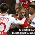 Monaco siap beri kejutan untuk jadi Juara Champions