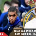 Tolak Man United, Musim Depan Mbappe ingin gabung Real Madrid