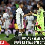 Meski Kalah, Real Madrid melaju ke Final menantang Juventus