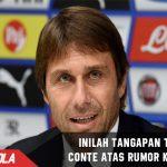 Tegas! Dikabarkan Minat tangani Inter, Inilah Reaksi Conte