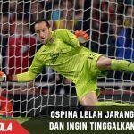 Jarang bermain, Ospina ingin tinggalkan Arsenal