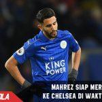 Chelsea selangkah lagi dapatkan Bintang Leicester City