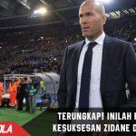 Terungkap sudah! Inilah Rahasia kesuksesan Zidane di Madrid