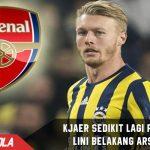 Arsenal datangkan Kjaer asal Fenerbache untuk perkuat Lini Pertahanan.