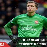 Inter Coba bajak Szczesny yang Makin dekat dengan Juventus