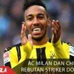 Ac Milan dan Chelsea Rebutan Striker Dortmund
