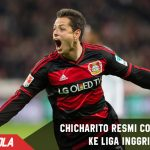 Resmi, Chicarito bergabung dengan Klub Inggris Lagi