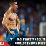 Sangat Produktif, Ronaldo masih saja tidak ingin disebut Striker