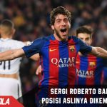 Cetak gol, Sergio roberto Bahagia posisinya dikembalikan Valverde