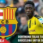 Dortmund terang terangan tolak tawaran Barca untuk Dembele