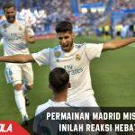 Permainan Madrid miskin Taktik, Inilah Reaksi hebat Zidane