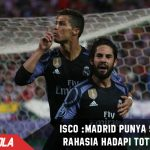 Isco katakan Madrid punya senjata rahasia hadapi Tottenham