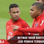 Neymar bantu Mbappe jadi Pemain terbaik didunia seperti Messi