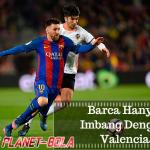 Gol Tidak Diakui Wasit, Barca Hanya Imbang Dengan Valencia, Namun Tetap Puncaki Klasemen